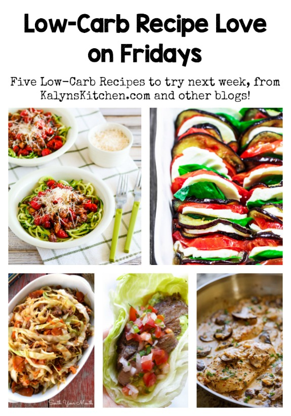 Low-Carb Recipe Love on Fridays (7-8-16) found on KalynsKitchen.com
