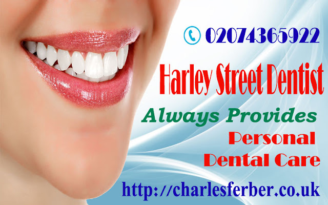 Harley Street Dentist- A Dentist Who Can Bring Relief