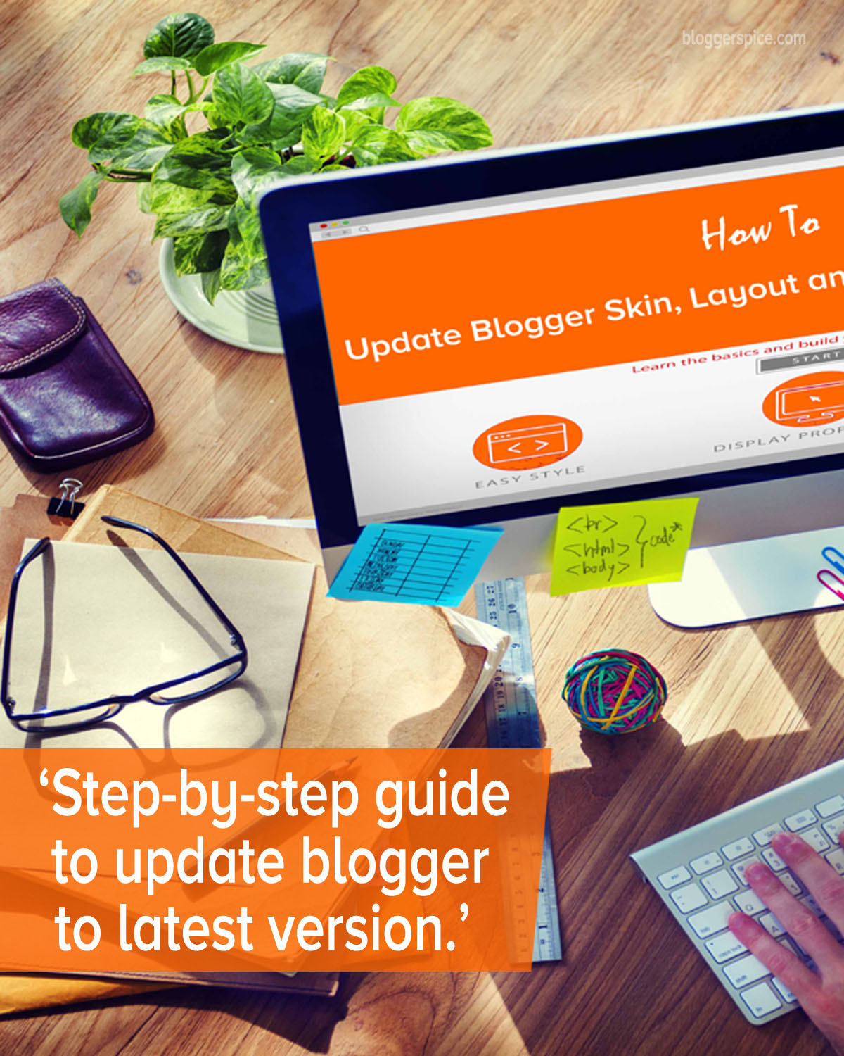 How to Update Blogger Layout, Default Widget and b:Skin Version?