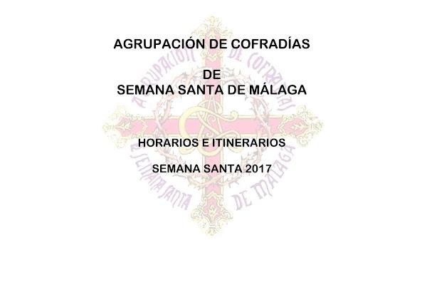 Programa, Horarios e Itinerarios Semana Santa Málaga 2017