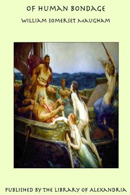 Of Human Bondage - By W. Somerset Maugham