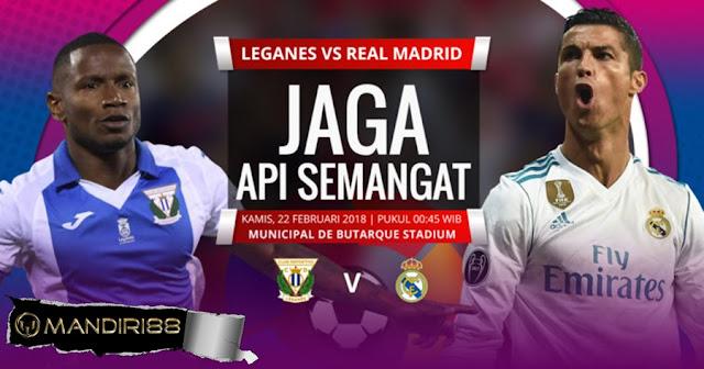 Prediksi Leganes Vs Real Madrid, Kamis 22 February 2018 Pukul 00.45 WIB