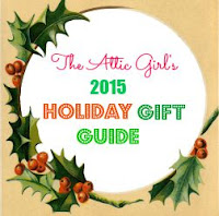The Attic Girl's 2015 Holiday Gift Guide