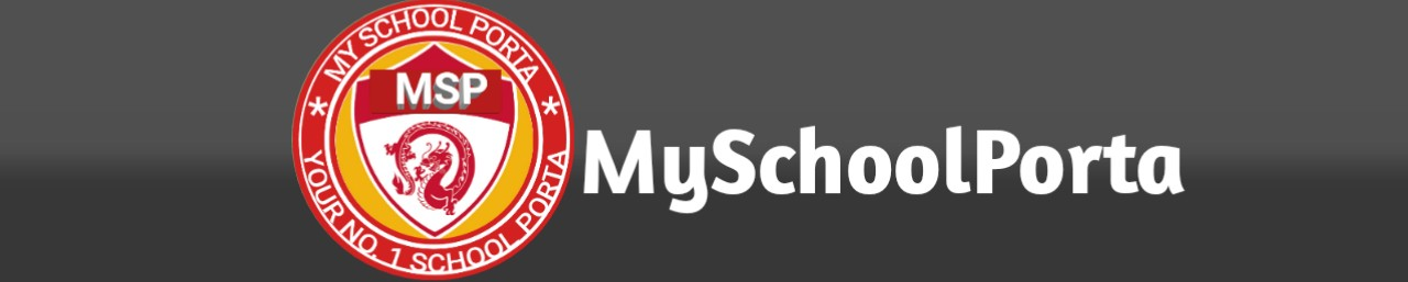 MySchoolPorta (MSP): Your No.1 School Porta.