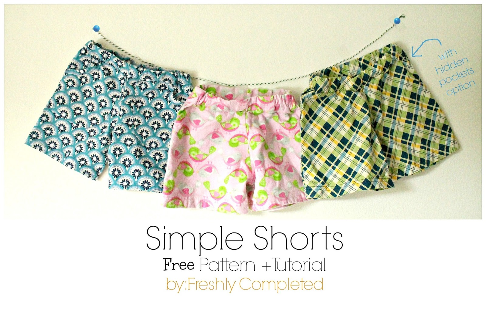dc6099120 Freshly Completed  Simple Shorts -- Free Pattern + Tutorial