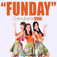 Lirik Lagu Cherrybelle (Fun) Funday