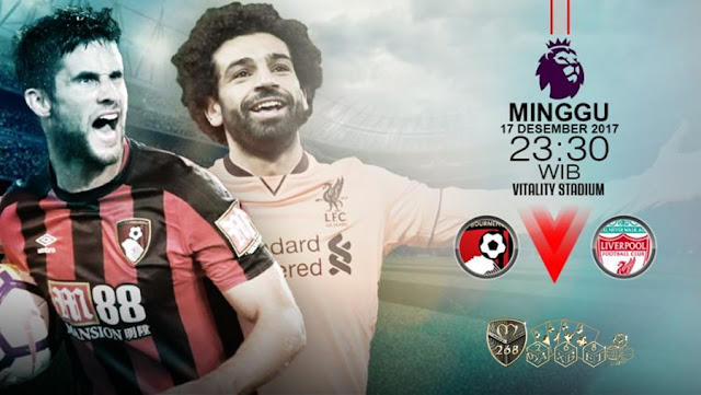Prediksi Bola : Bornemouth Vs Liverpool , Minggu 17 Desember 2017 Pukul 23.30 WIB @ RCTI