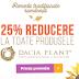 2 zile reduceri de 25% la produsele naturiste Dacia Plant