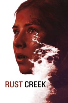 Watch Rust Creek Online Free in HD