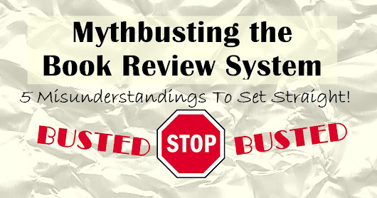 EDITORIAL: Mythbusting the Book Review System