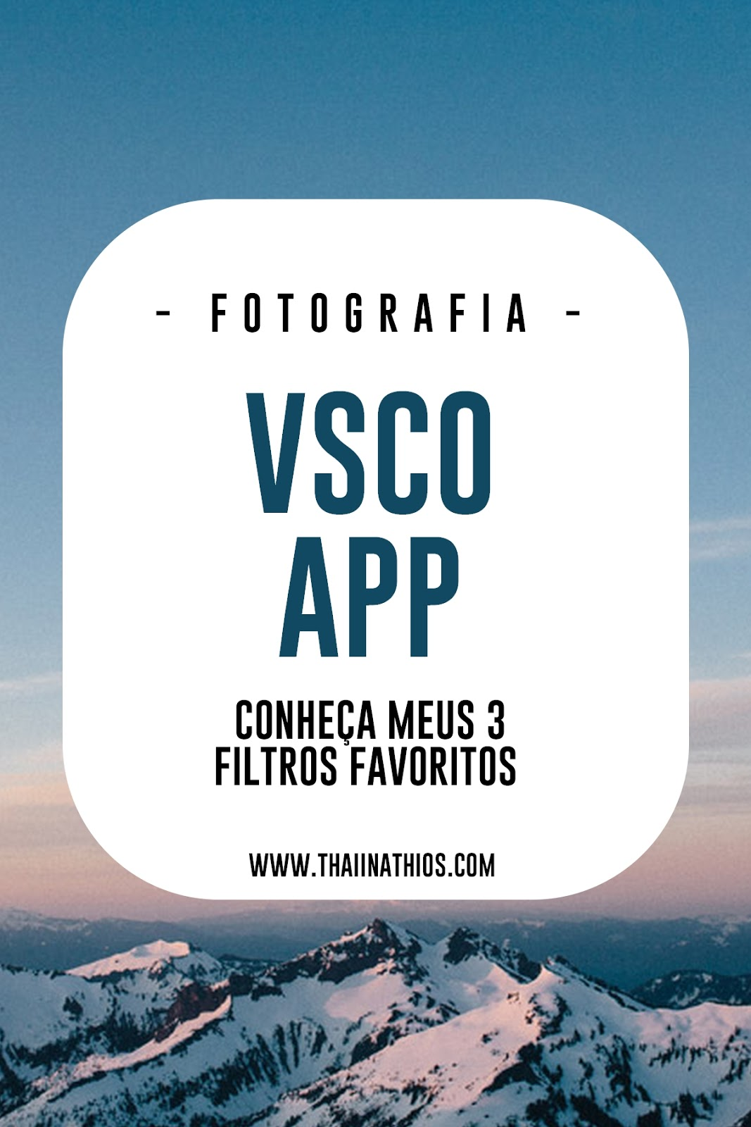 Vsco App | Meus 3 Filtros Favoritos