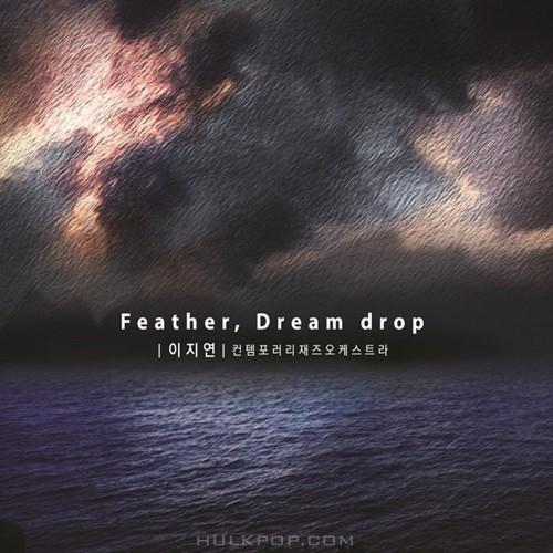 Lee Ji Yeon – Feather, Dream drop