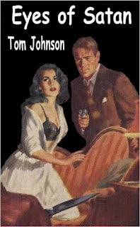 http://www.amazon.com/Eyes-Satan-Tom-Johnson-ebook/dp/B00C1HIBP6/ref=la_B008MM81CM_1_10?s=books&ie=UTF8&qid=1459539068&sr=1-10&refinements=p_82%3AB008MM81CM