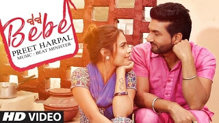 Bebe Lyrics - Preet Harpal, Beat Minister | Latest Punajbi Song 2017