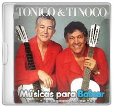 CD E SUCESSOS BAIXAR DE TINOCO OS TONICO GRANDES