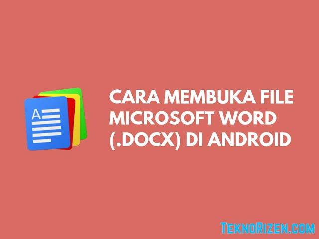 Cara Membuka File Docx (Ms Word) di Android