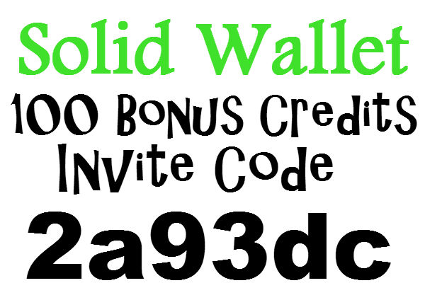 Solid Wallet Invite ID 2020, 100 Credits Solid Wallet App Sign up Bonus, Solid Wallet Refer A Friend
