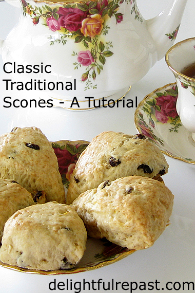 Classic Scones - Traditional British Scones - A Tutorial / www.delightfulrepast.com