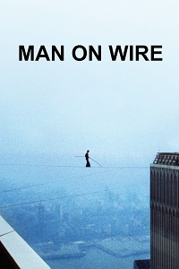 Watch Man on Wire Online Free in HD