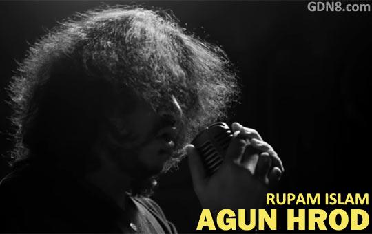 AGUN HROD - Rupam Islam