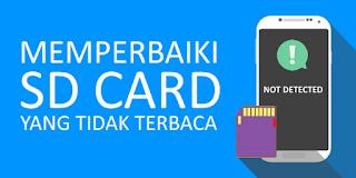 Cara Memperbaiki SD Card Rusak atau Tidak Terbaca