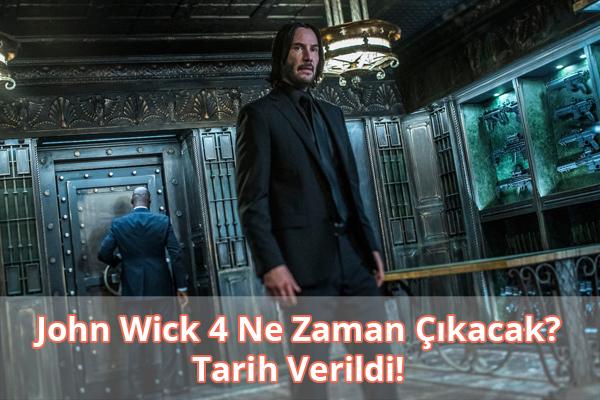 John Wick 4 Ne Zaman Çıkacak?