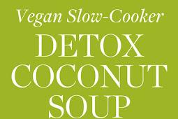 Vegan Slow-Cooker Detox Coconut Soup