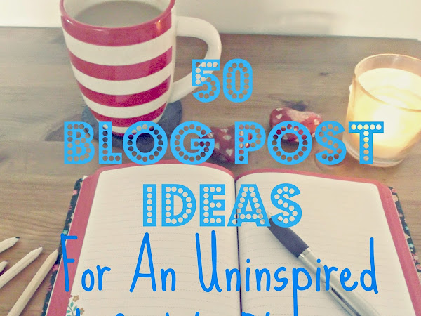 Blog Post Ideas For Lifestyle Bloggers