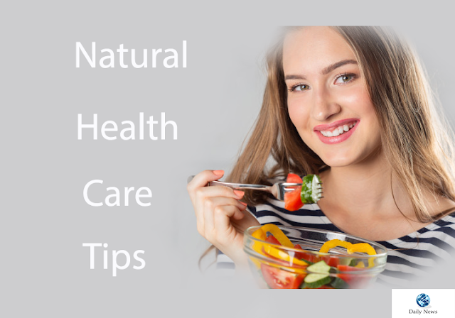 Natural Health Care Tips