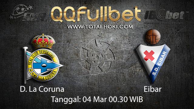 BOLA 88 - PREDIKSI TARUHAN BOLA D. LA CORUNA VS EIBAR 4 MARET 2018 ( SPANISH LA LIGA )