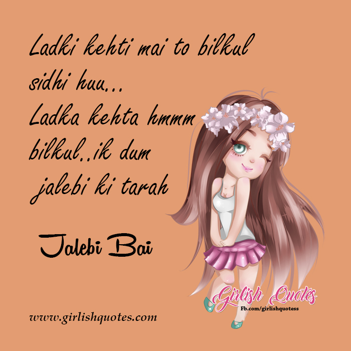 Girl Boy Funny Whatsapp Status Jalebi Bai Girlish Quotes