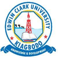 Edwin Clark University Post-UTME Screening Announced, 2018/2019