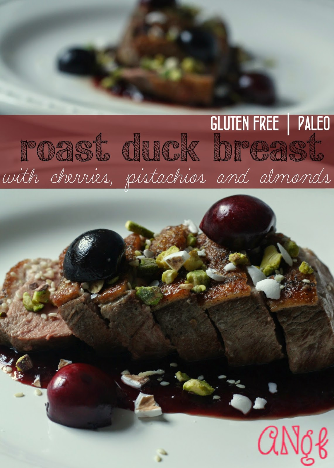 Gluten Free Paleo Roast Duck Breast with Cheries, Pistachios & Almonds from Anyonita-nibbles.co.uk