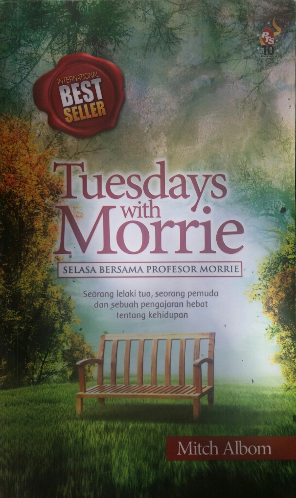 Tuesdays with Morrie by Mitvh Albom