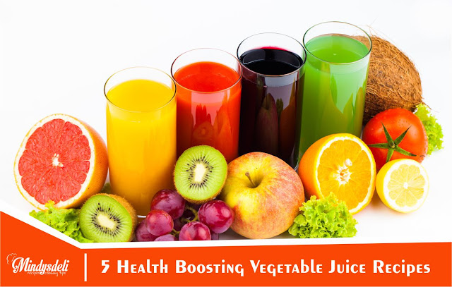 5 Health Boosting Vegetable Juice Recipes