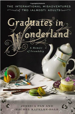 """Graduates in Wonderland by Jessica Pan and Rachel Kapelke-Dale – book cover"
