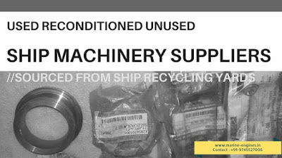 used, reconditioned, second hand, marine, ship, machinery, for sale, supplier, sell, seller, India, recycling, yard, reusable, spare parts
