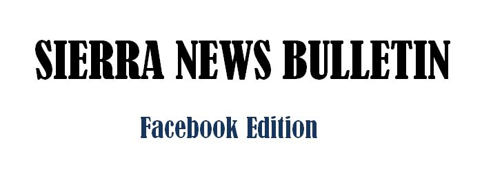 Sierra News Bulletin - Facebook Edition