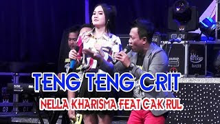 Lirik Lagu Teng Teng Crit - Nella Kharisma feat Cak Rul
