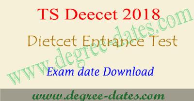 TS Deecet 2018 Exam date @ tsdeecet.cgg.gov.in