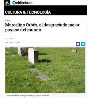 https://www.eldiario.es/cultura/Marcelino-Orbes-desgraciado-mejor-payaso_0_731426981.html