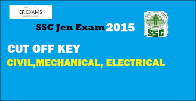 SSC JEN Exam 2015 Civil, Mechanical, Electrical Cut-Off Key