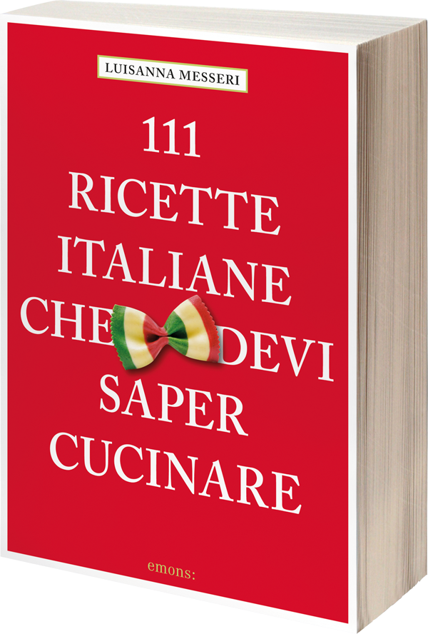 Anteprima Emons Ed 111 Ricette Italiane Che Devi Saper Cucinare Di