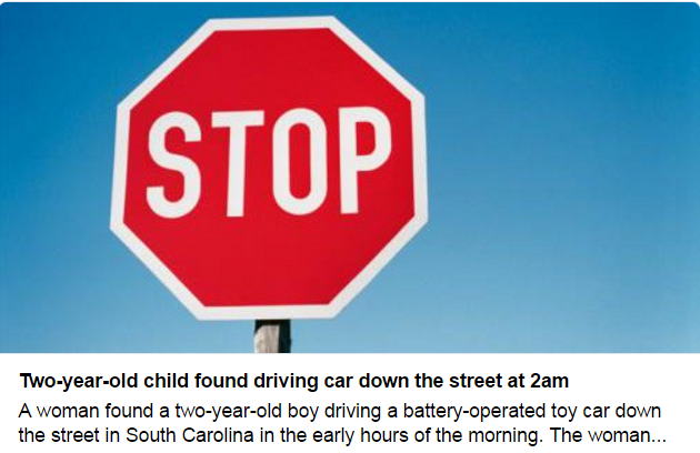 Two-year-old found driving toy car at 2am