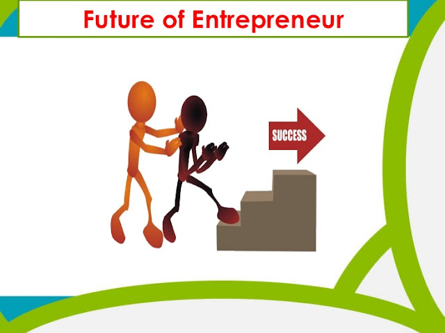 5 Traits of The Future Entrepreneur