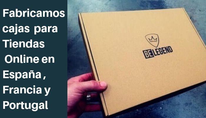 fabricamos cajas para tiendas online de España, Francia y Portugal
