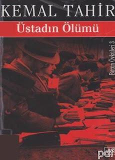Kemal Tahir - Üstadın Ölümü