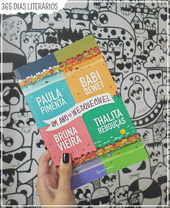 Livro, Contos, Resenha, Editora Gutenberg, Um ano inesquecível, Paula Pimenta, Babi Dewet, Bruna Vieira, Thalita Rebouças
