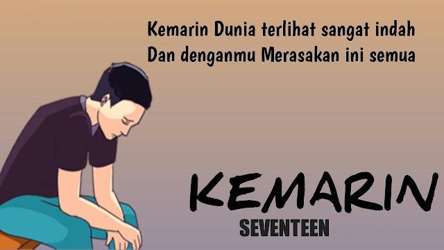 Lirik Lagu Kemarin Seventeen