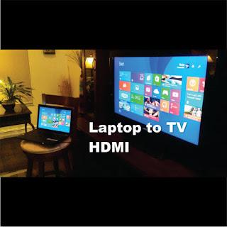 Cara Menghubungkan Laptop dengan Televisi ( TV )